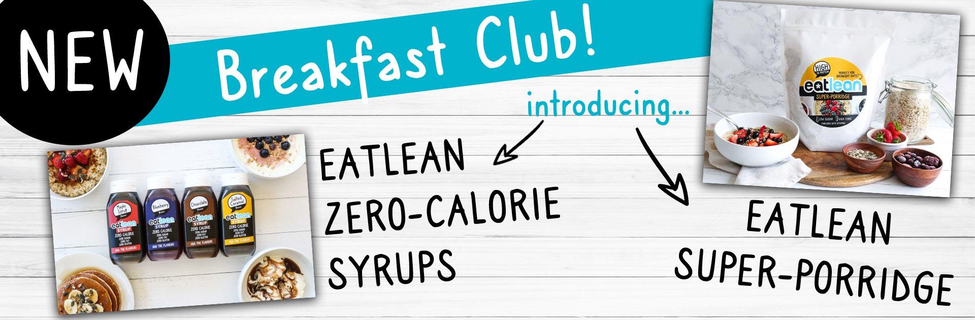 Eatlean Syrups and porridge new